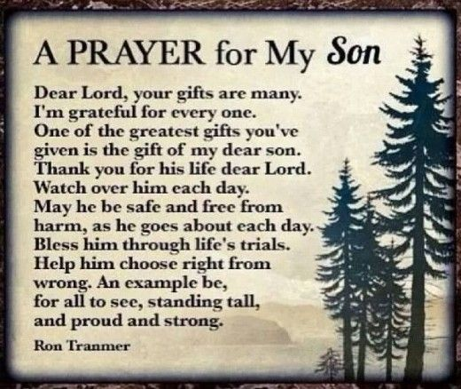 Happy Birthday To My Son Images And Quotes: Ron Tranmer Wrote: A Prayer For My Son