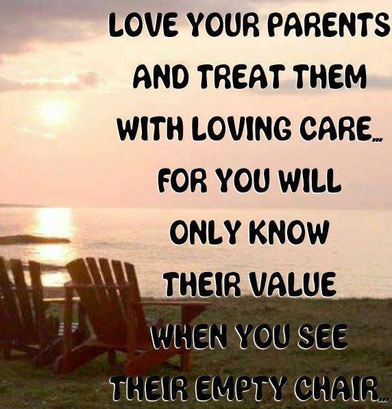 saying about your mom   Quotes about Parents: Love Your Parents