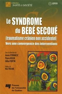 Syndrome du bébé secoué,le