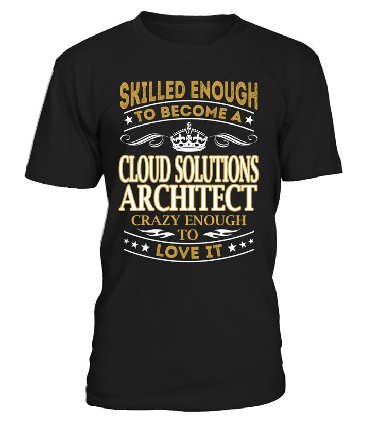 Cloud Solutions Architect - Skilled Enough To Become #CloudSolutionsArchitect