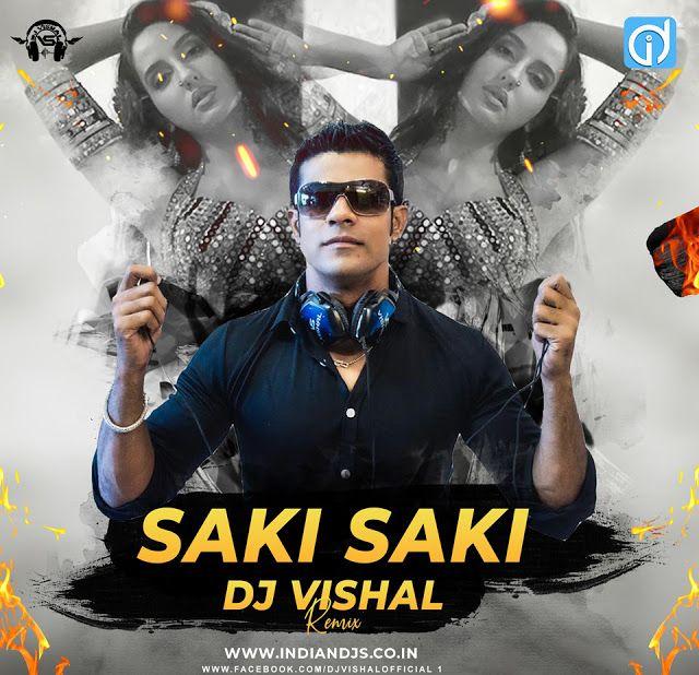 O Saki Saki Re Dj Mp3 Song Download