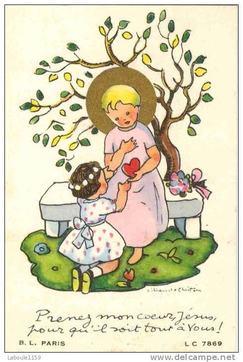 """IMAGE PIEUSE Carcassonne ILLUSTRATEUR Liliane de Christen N° 7869 : """" Prenez Mon Coeur Pour Qu' Il Soit Tout à Vous"""