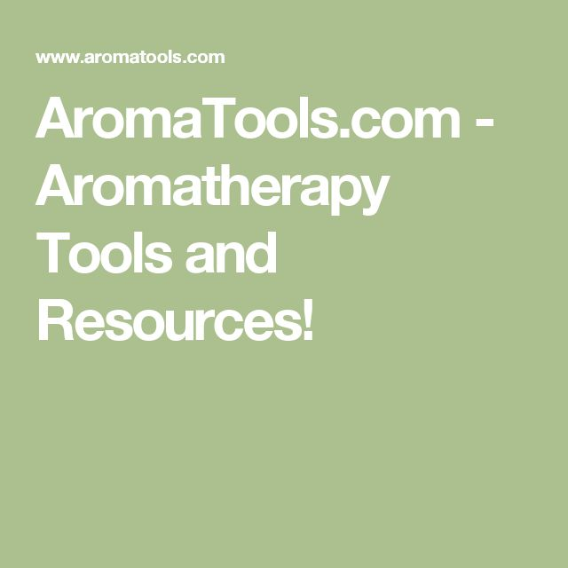AromaTools.com - Aromatherapy Tools and Resources!