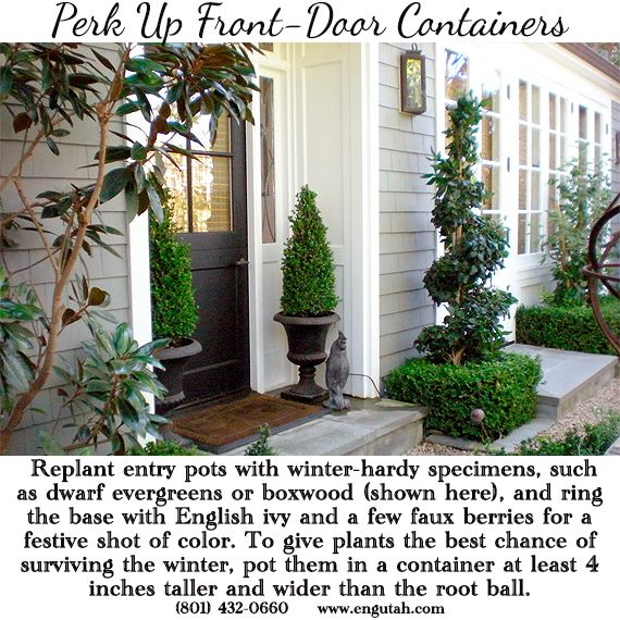 Perk Up Front-Door Containers #Replant entry pots with #winter-hardy specimens, such as dwarf #evergreens or #boxwood (shown here), and ring the base with English ivy and a few faux #berries for a festive shot of color. To give plants the best chance of #surviving the #winter, pot them in a container at least 4 inches taller and wider than the root ball. #homedecor #DIY www.engutah.com #Utah #UT #ENGLendingUtah