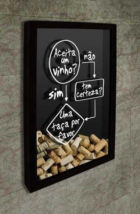 Quadro para Rolhas - Aceita um vinho?  O quadro apresenta um divertido fluxograma: Aceita um vinho - Sim/Não - Ten certeza - Uma taça por favor  #quadropararolhas  #vinho  #portarolhas  #espaçogourmet  #wine