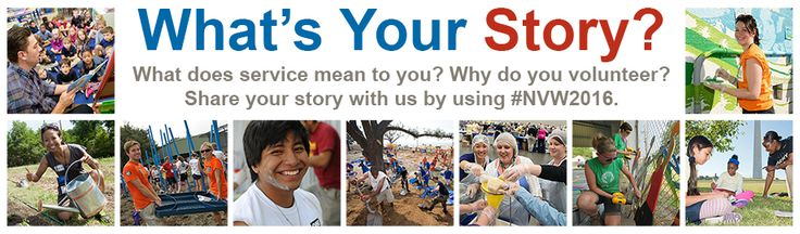 Check out the National Volunteer Week gallery and share your story! Resource Guide     Logos & Marketing Materials     Presidential Proclamation
