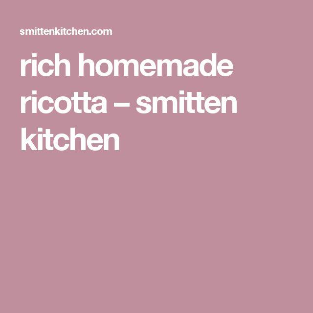 rich homemade ricotta – smitten kitchen