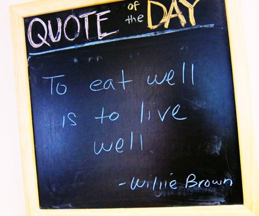 """To eat well is to live well."" -Willie Brown #food #quotes #wisdom"