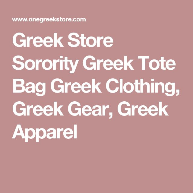 Greek Store Sorority Greek Tote Bag Greek Clothing, Greek Gear, Greek Apparel