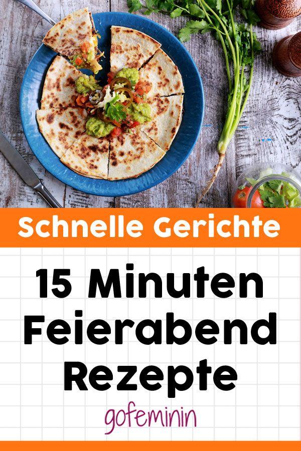 Schnelles Abendessen: Gesunde 15-minütige Rezepte für Ihren After Work   – Foodlove // Lieblingsrezepte