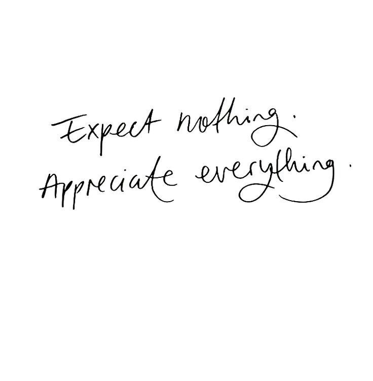 Expect Nothing Appreciate Everything Worte Zitate Tattoo