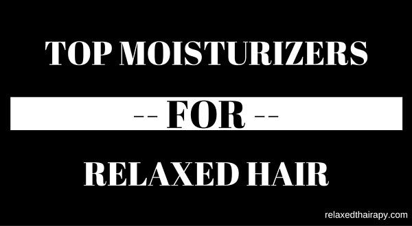 It has taken a while to find moisturizers for relaxed hair that are effective and does not cause build-up. My picks are great for low porosity hair because they absorb well and restore moisture quickly. relaxedthairapy.com