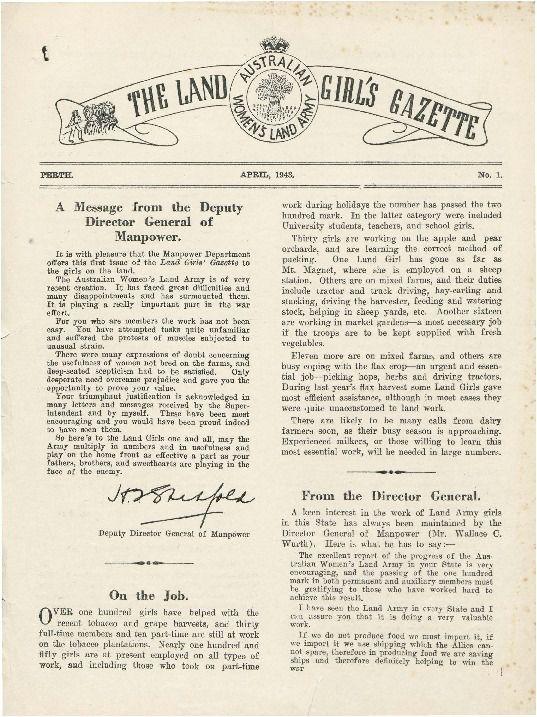 The Land girl's gazette (Perth edition), 1943.  http://encore.slwa.wa.gov.au/iii/encore/record/C__Rb3123618__SLand%20Girls%20Gazette__Orightresult__U__X8?lang=eng&suite=def#attachedMediaSection