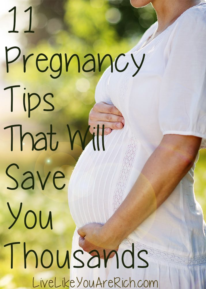 11 Pregnancy Tips that Will Save You   Thousands. This is actually a really good list and echos what all of my friends   have been sharing.