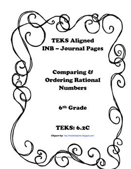 Comparing & Ordering Rational Numbers INB TEKS 6.2C