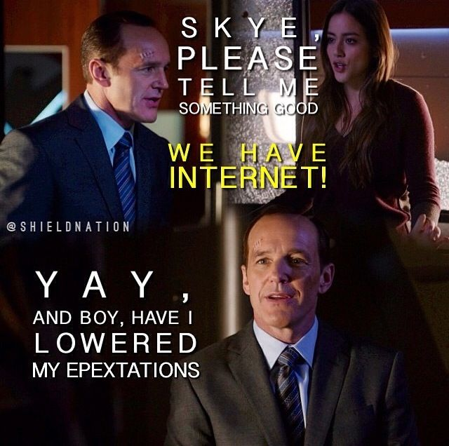 """""""Boy have I lowered my expectations"""" Agents of SHIELD 