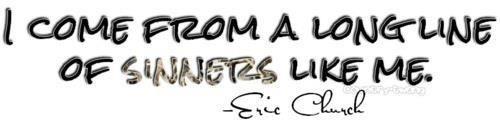 sinners like me - eric church