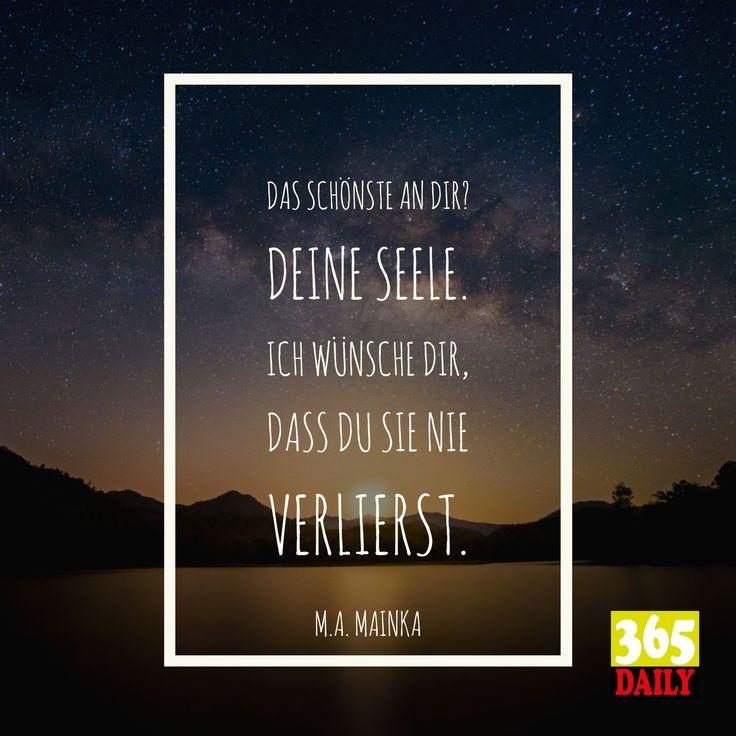 Das Schönste an dir? Das Lächeln deiner Seele.   #sinnlich#gutesleben#leben#Sinnsucher#Antworten#Besinnung#Achtsamkeit#wahrheiten#Sprüche#Spruch#weisheiten#weise#Klugscheißer#besserleben#Vorsätze#Gedankentiefe#Tiefdenken#Lustiger#Klüger#gedankenzumtag#Weisheit#Zitate#Schriftsteller#Schreibwerkstatt#Buchschreiben#Dichtkunst#Kunstgedanken#Deutschesprache#Sprachkunst#Schriftsteller