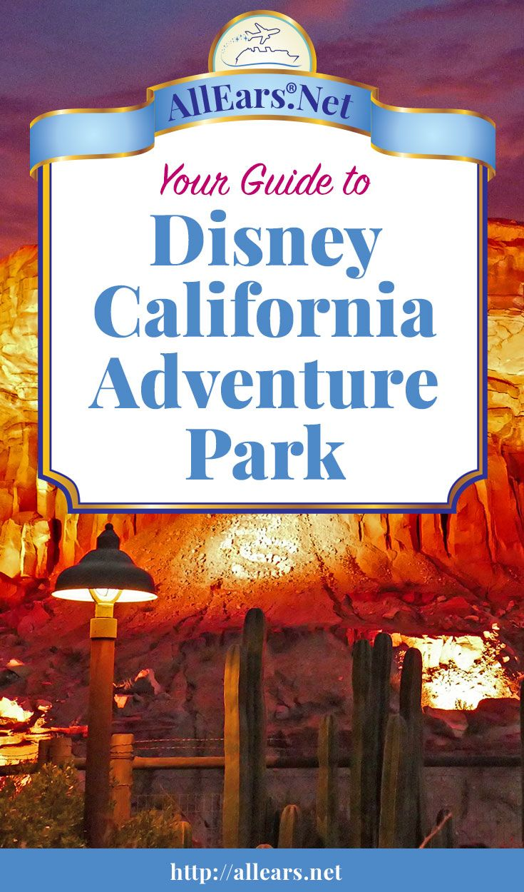 Everything you should know about Disneyland California Adventure at Disneyland Resort | AllEars.net