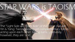 Star Wars is Taoism (Light side vs Dark side is Yin and Yang)