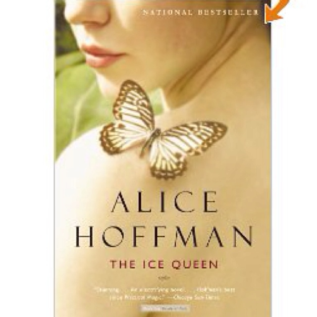 One of my FAVORITES by Alice Hoffman: Worth Reading, Ice Queen, Queens, Alice Hoffman, Books Worth, Favorite Book