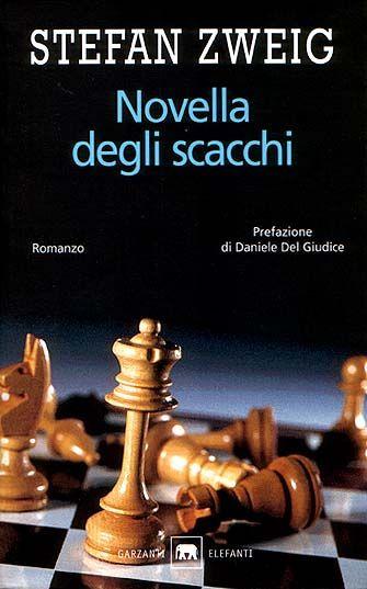 """Romanzo classico e stupendo di Stefan Zweig, """"Novella degli scacchi"""", con questa bella copertina scaccosa della Garzanti (ottobre 2004)."""