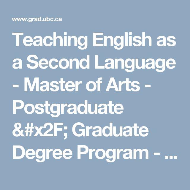 Teaching English as a Second Language - Master of Arts - Postgraduate / Graduate Degree Program - UBC Grad School