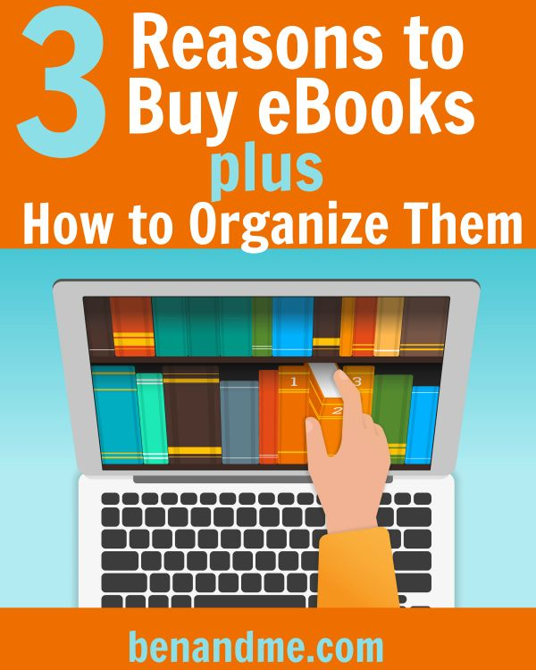 3 Reasons to Buy eBooks plus How to Organize Them