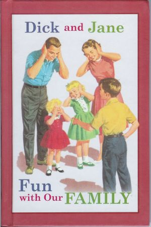 Fun with dick and jane book