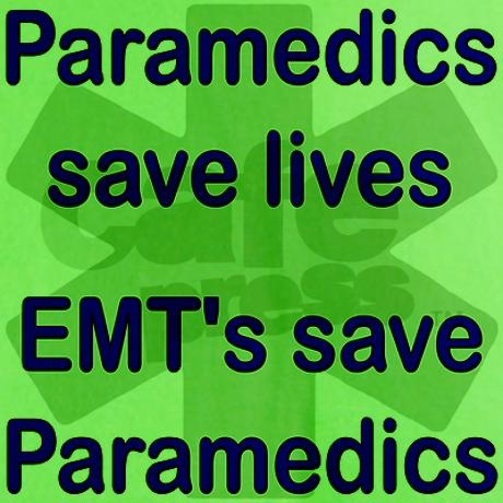 I was told this in my first class of emt training.