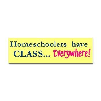 Homeschoolers have class bumper bumper sticker