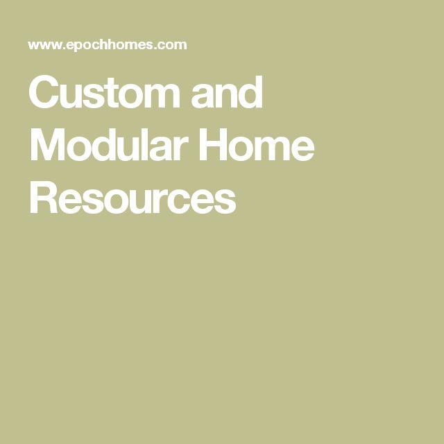 Custom and Modular Home Resources