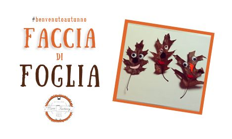 Faccia di foglia | MiniFactory Tutorial per diy & craft - Realizza facce buffe con le foglie secche! Attività per bambini - Create funny heads & puppets with leaves - Autumn fall activity, project for kids and toddlers #benvenutoautunno