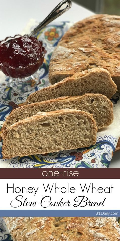 Rustic Slow Cooker Honey Whole Wheat Bread | 31Daily.com