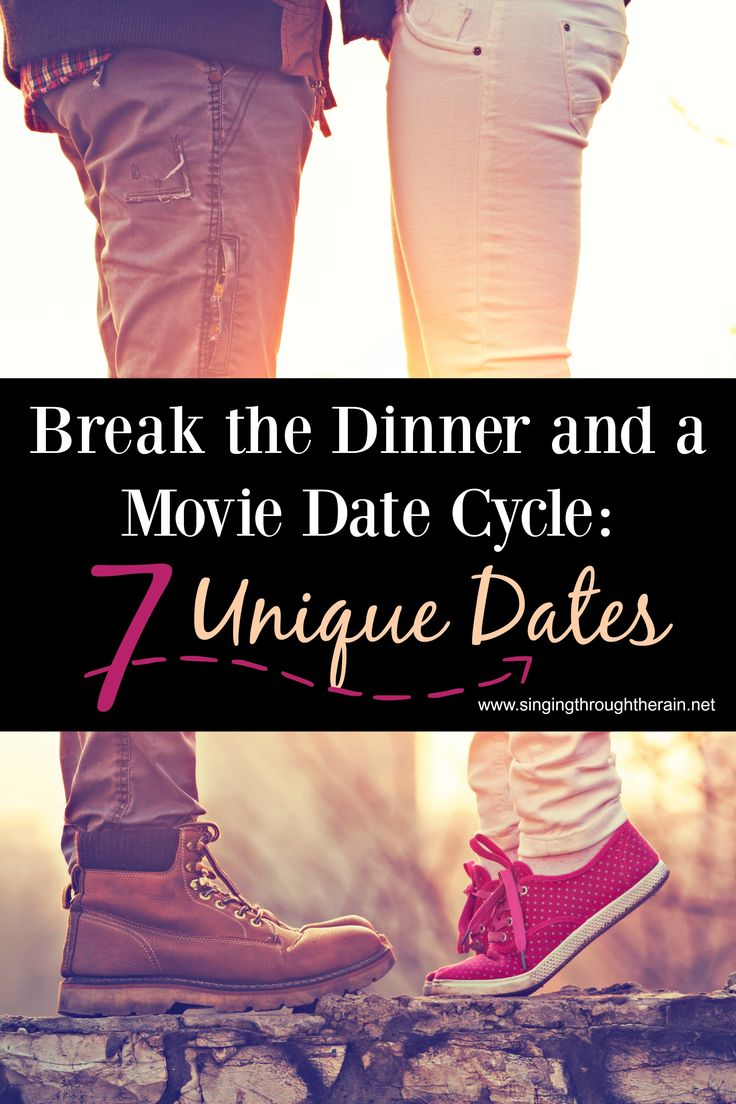 Break the Dinner and a Movie Date Cycle: 7 Unique Date Night Ideas- My husband and I will be trying a few of these  soon!