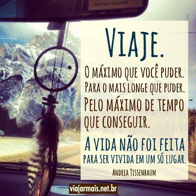#regram @viajarmais.net.br Muito me define! Amo viajar e nem precisa ser pra tão longe! #frases #viagem #amoviajar #partiu #ontheroad #viajar
