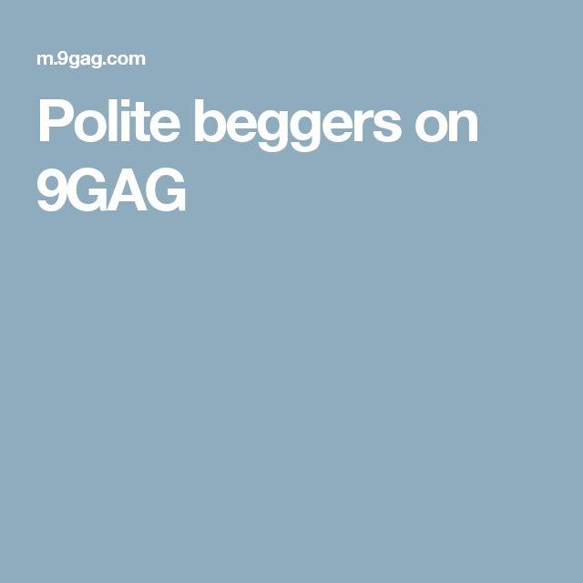 Polite beggers on 9GAG