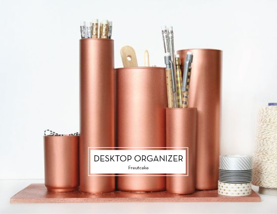 12 MARCH DIYS – Desktop Organizers