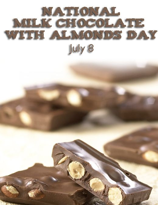 National Milk Chocolate with Almonds Day - July 8 #chocolate #almonds