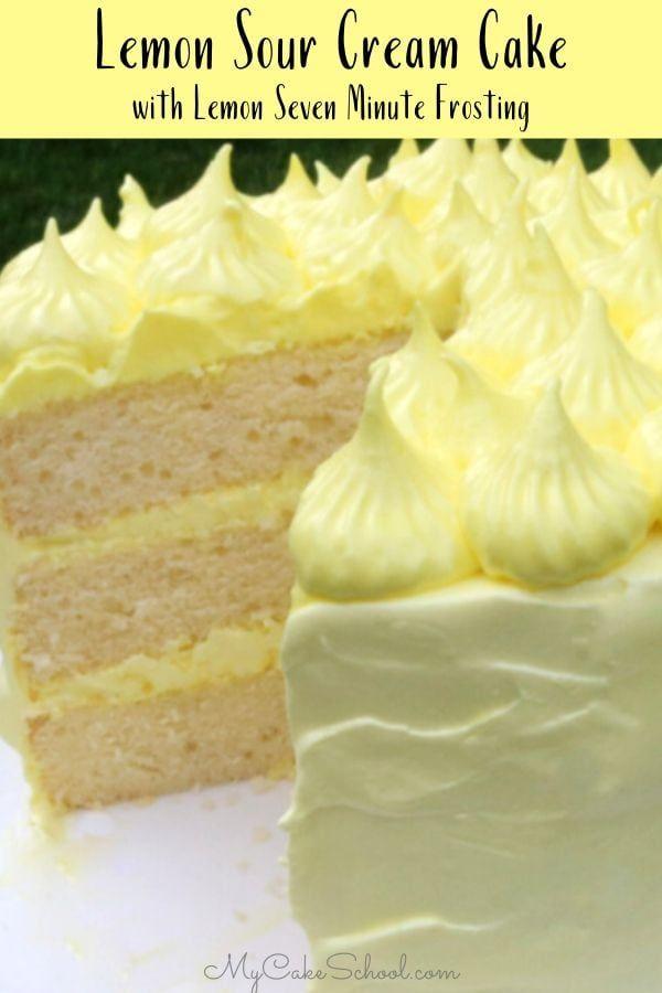 Lemon Sour Cream Cake Recipe In 2020 Sour Cream Cake Lemon Sour Cream Cake Lemon Recipes