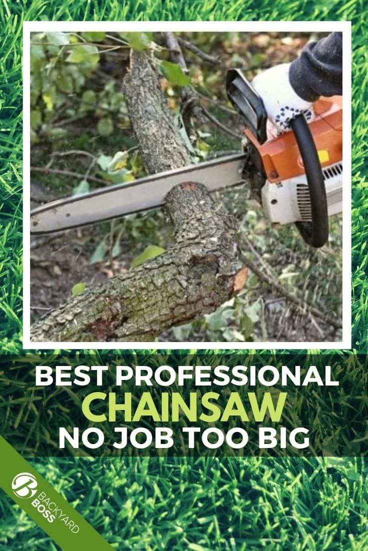 Best Professional Chainsaws Backyard Big Backyard Diy Garden Projects