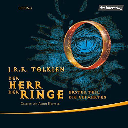 Die Gefährten (Der Herr der Ringe 1) | [J.R.R. Tolkien]