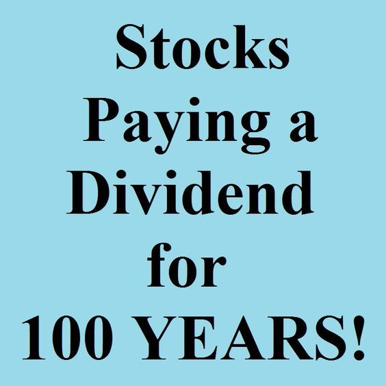 19 Best Stocks Paying A Dividend For 100 Years Plus Trade