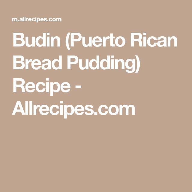 Budin (Puerto Rican Bread Pudding) Recipe - Allrecipes.com