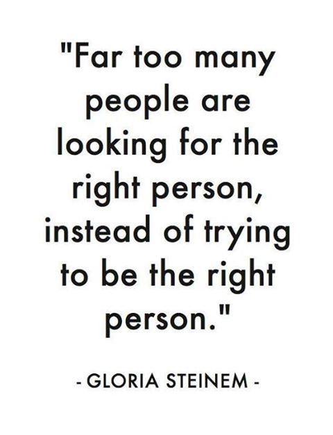 be the right person.
