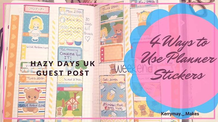 4 Ways to use planner stickers - Guest blog post by Kerrymay._.Makes for hazydays.co.uk