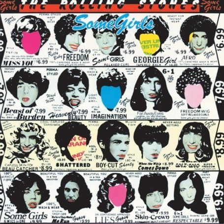 Google Image Result for http://www.amiright.com/album-covers/images/album-The-Rolling-Stones-Some-Girls.jpg
