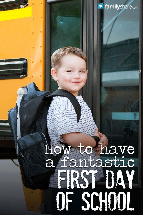 Beyond the three Rs:  How to have a fantastic first day of school from FamilyShare.com