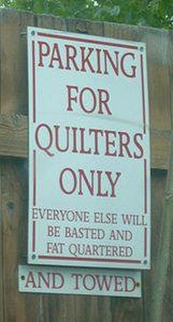 Absolutely ❤ it . . . A little quilt shop humor for your day . . .  We love this parking sign by Piper's Quilts in Salt Lake City.