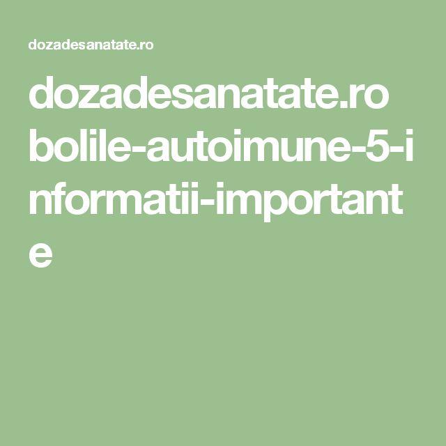 dozadesanatate.ro bolile-autoimune-5-informatii-importante